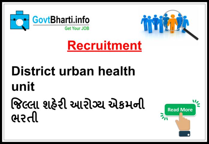 District Urban Health Unit recruitment govtbharti.info